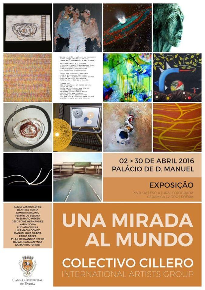 Exposición Evora , Portugal ,Colectivo Cillero, Una mirada al mundo.